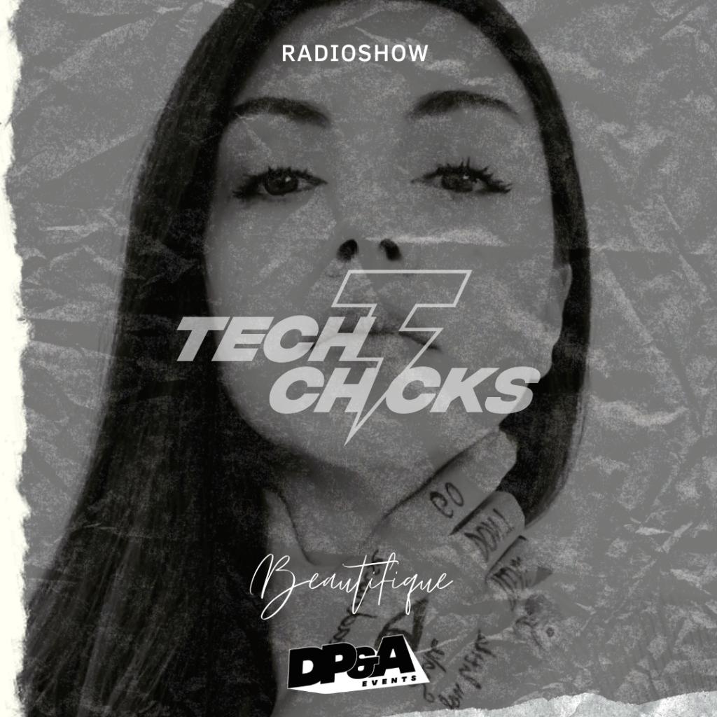 TechChicks radio 240 BEAUTIFIQUE
